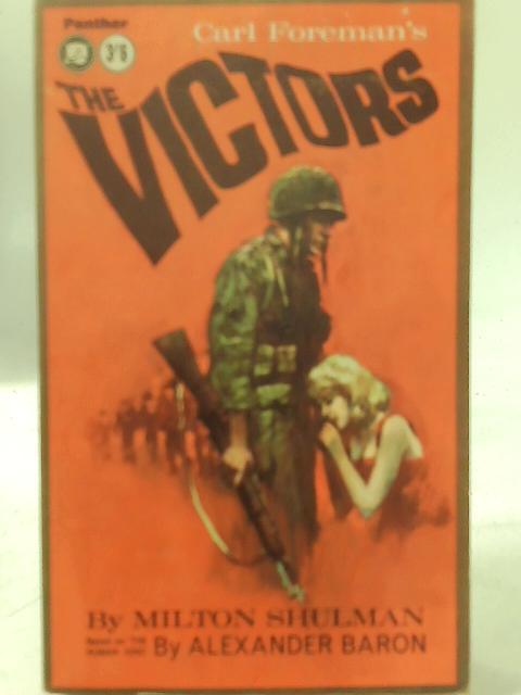 The Victors By Milton Shulman