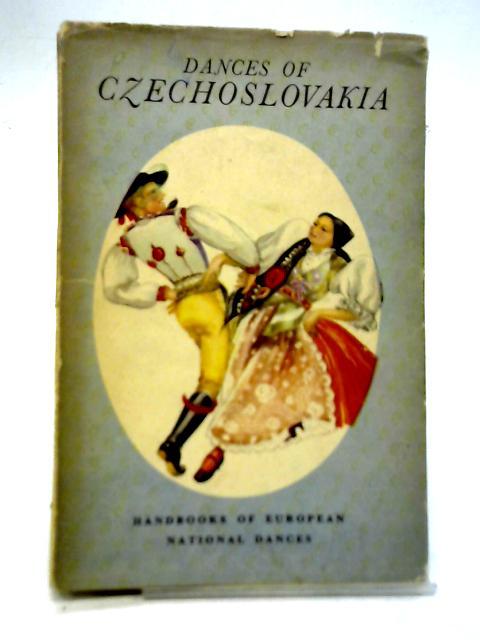 Dances of Czechoslovakia By Mila Lubinova