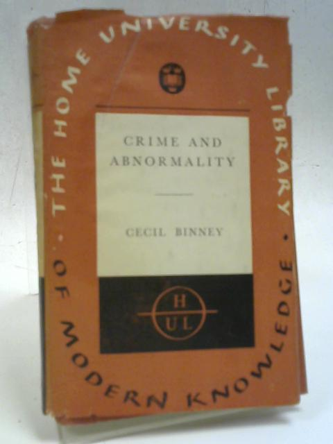 Crime And Abnormality By Cecil Binney