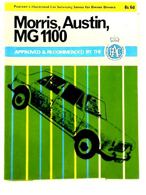Morris, Austin And MG 1100 By D.M.W Palmer