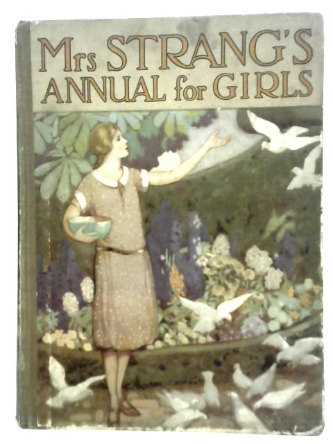 Mrs Strang's Annual for Girls By Various s