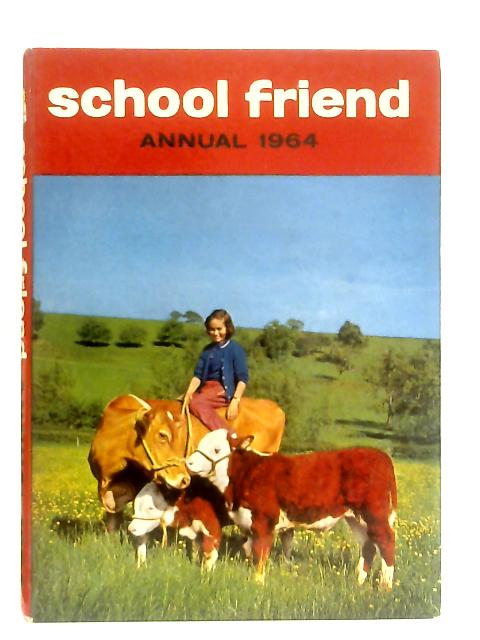 School Friend Annual 1964 By Various
