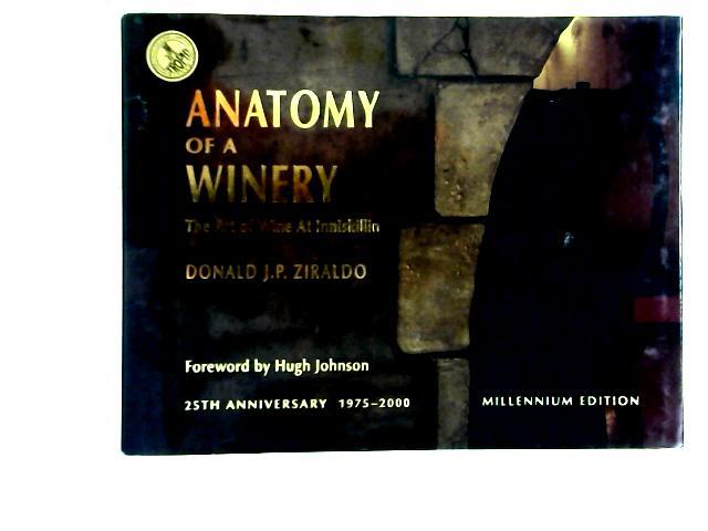 Anatomy of a Winery By Donald J. P. Ziraldo