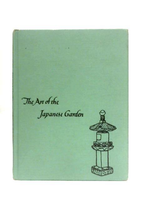 Art of the Japanese Garden By Tatsuo Ishimoto