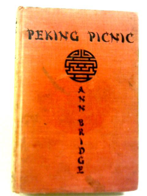 Peking Picnic By Ann Bridge