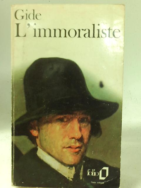 L'immoralise By Andre Gide