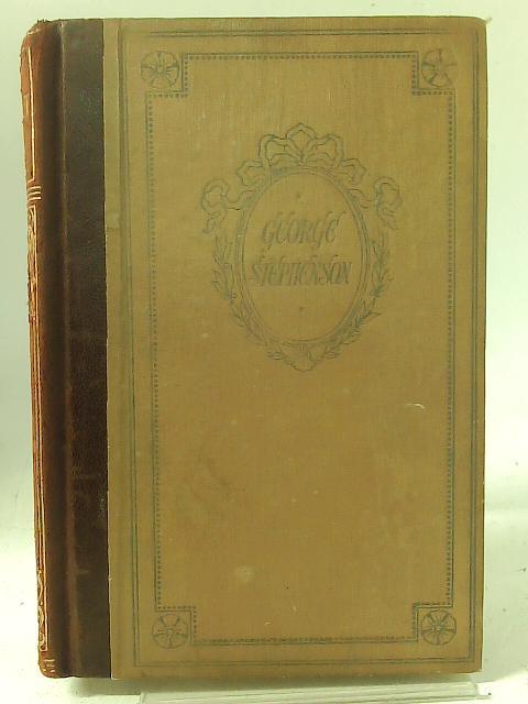 George Stephenson By Ruth Maxwell