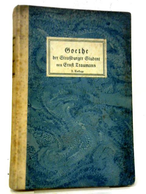Goethe, Der Straßburger Student. By Ernst Traumann