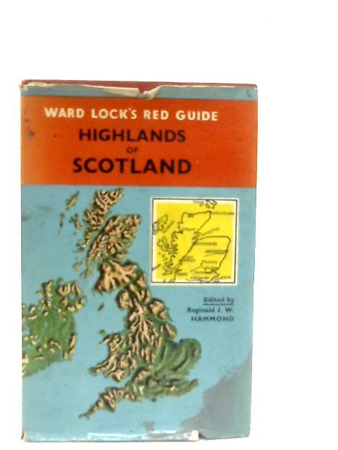 Ward Lock Red Guide: Highlands Of Scotland By R. J. W. Hammond