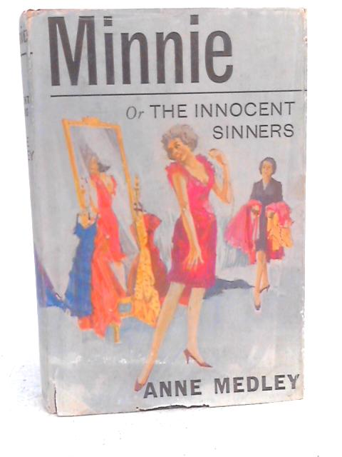 Minnie or the Innocent Sinners By Anne Medley