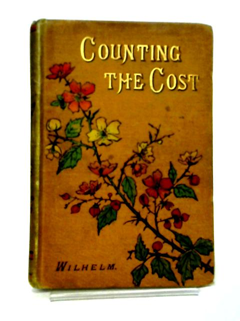 Counting The Cost By Wilhelm