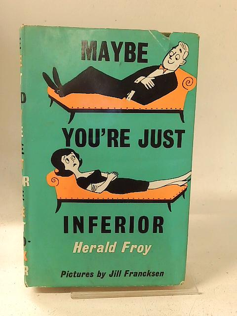 Maybe you're just inferior: Head-shrinking for fun and profit By Herald Froy