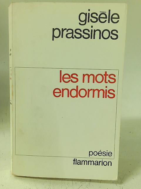 Les Mots Endormis By Gisele Prassinos