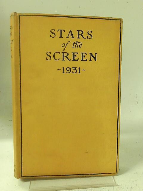 Stars of the Screen 1931 By Cedric Bermingham (ed)