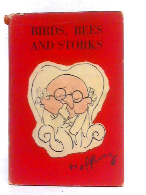 Birds, Bees and Storks By Gerard Hoffnung