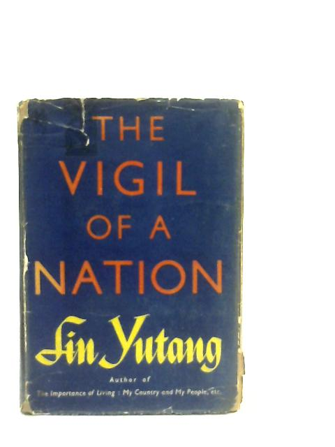 The Vigil of a Nation By Lin Yutang