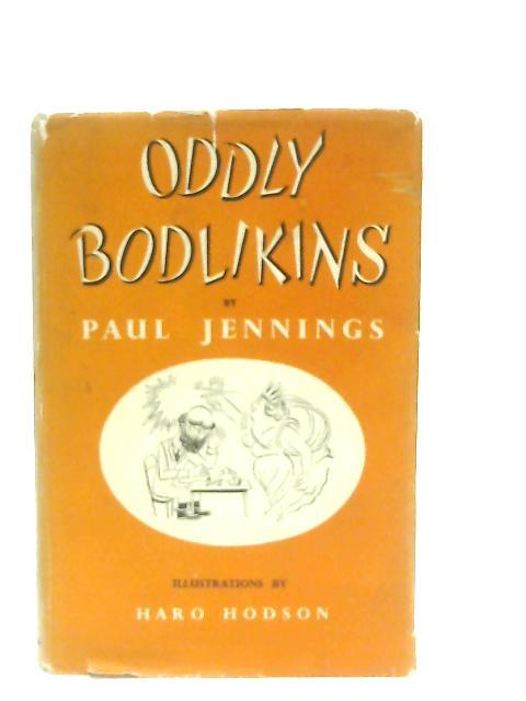 Oddly Bodlikins By Paul Jennings