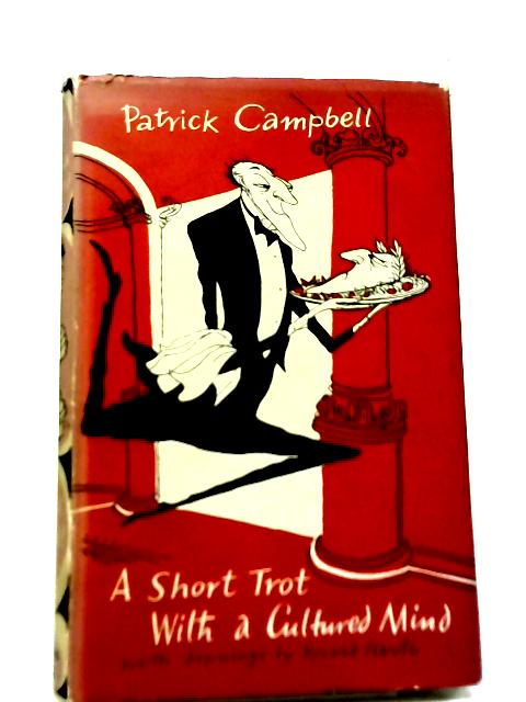 A Short Trot With a Cultured Mind By Patrick Campbell