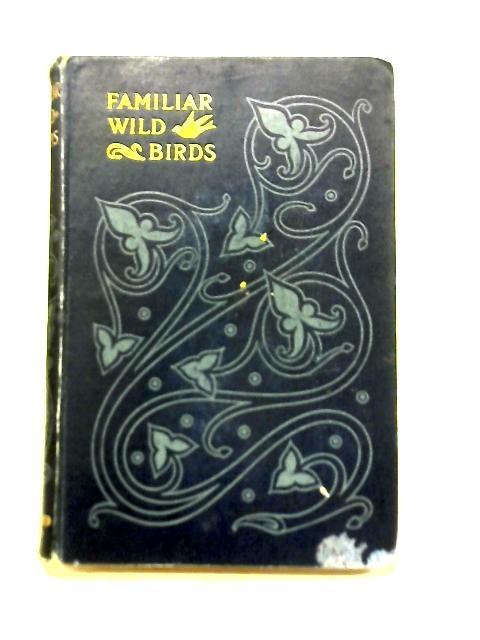 Familiar Wild Birds Third Series By W. Swaysland
