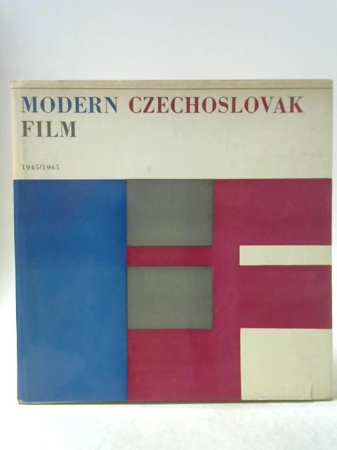 Modern Czechoslovak Film 1945-1965 By Jaroslav Bocek et al