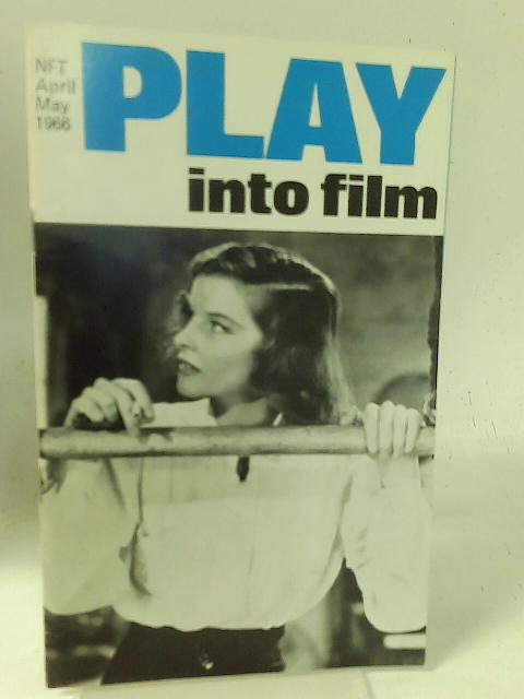 Play into Film - April May 1966 By Unstated
