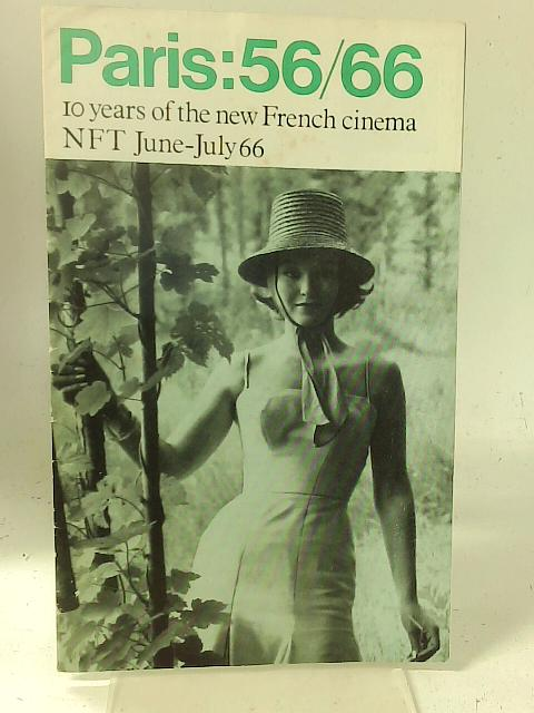 Paris 56-66: 10 Years of the New French Cinema By Unstated