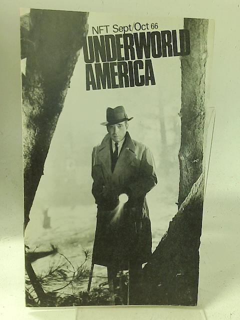"""National Film Theatre: Sept-Oct 1966 """"Underworld America"""" By Unstated"""
