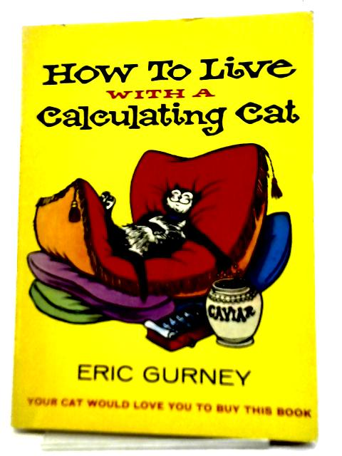How to Live With a Calculating Cat By Stephen Baker