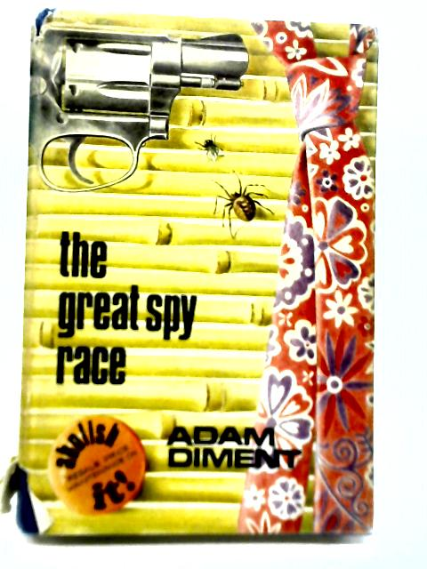 The Great Spy Race By Adam Diment
