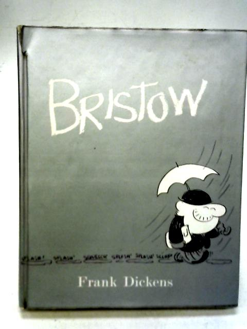 Bristow By Frank Dickens