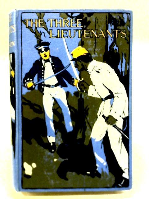 The Three Lieutenants By W. H. G. Kingston