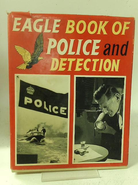 'Eagle' book of police and detection By Richard Harrison