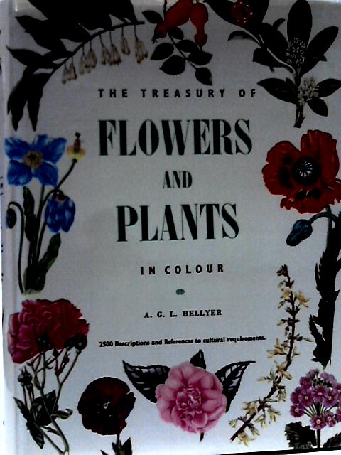 Flowers in Colour By A. G. L. Hellyer