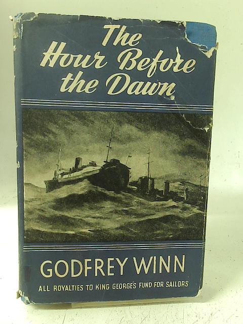 The Hour Before Dawn By Godfrey Winn