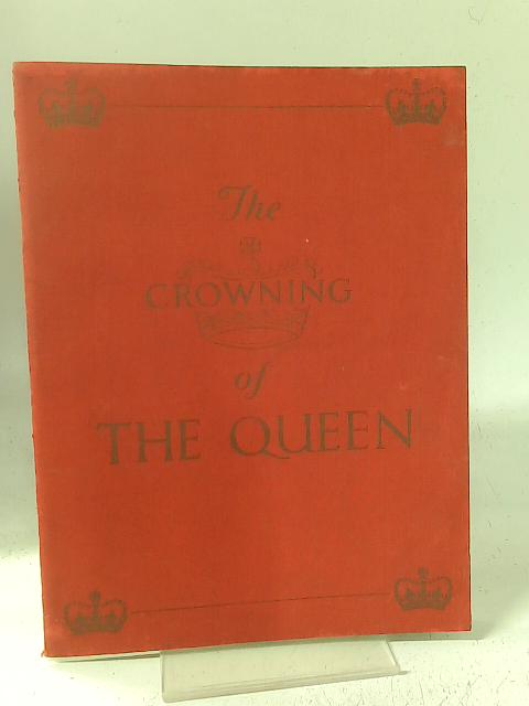 The Crowning of the Queen By Stephen King-Hall