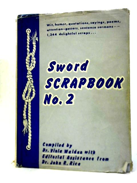Sword Scrapbook No. 2 By Dr. Viola Walden