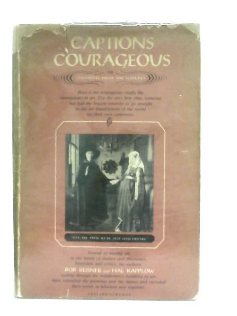 More Captain Courageous By Bob Reisner