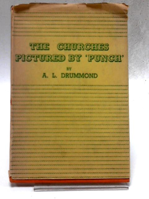 The Churches Pictured by Punch. By A. L. Drummond