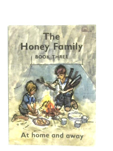 The Honey Family, Book Three - At Home and Away By Margaret Black