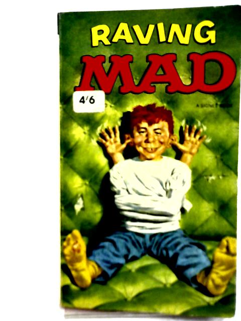 Raving Mad By William M. Gaine