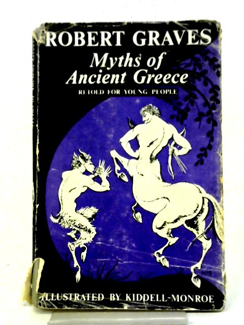 Myths of Ancient Greece By Robert Graves