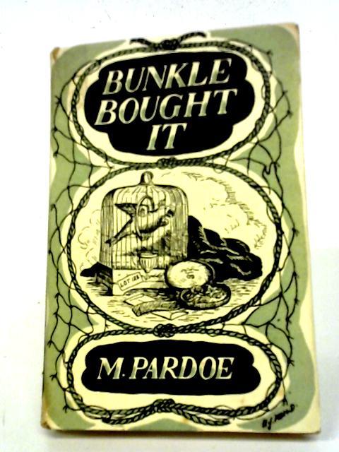 Bunkle Bought it By M Pardoe