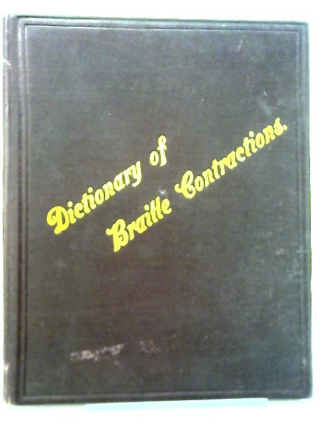 Dictionary of Braille Contractions By Unstated