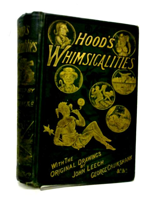 Whimsicalities: A Periodical Gathering By Thomas Hood
