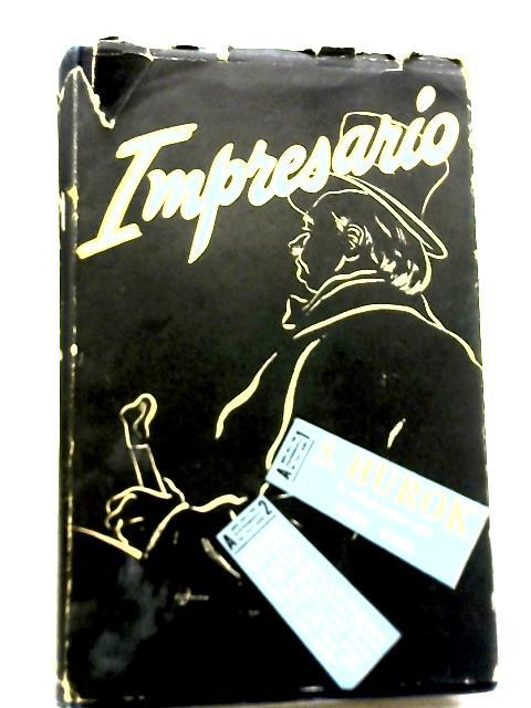 Impresario By S Hurok