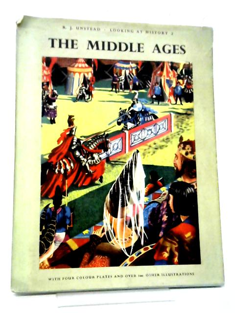 The Middle Ages Book 2 By R J Unstead