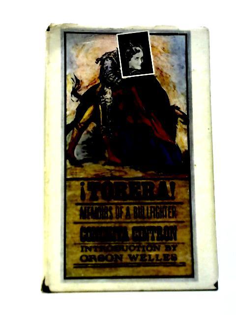 Torera Memoirs Of A Bullfighter By Conchita Cintron