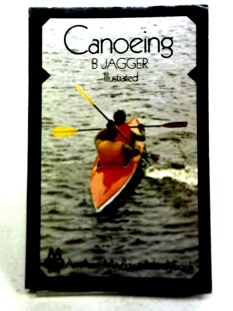 Canoeing By B Jagger