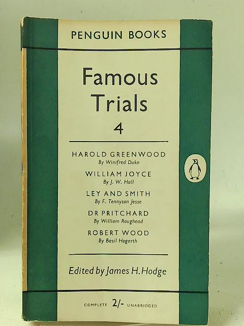 Famous Trials 4 By James H. Hodge