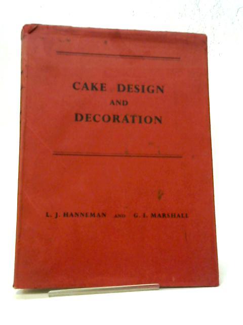 Cake Design And Decoration By Leonard John Hanneman